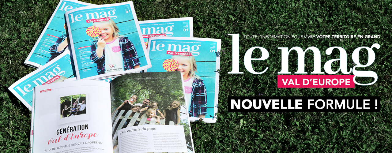 Val d'Europe, « Le Mag » est disponible !