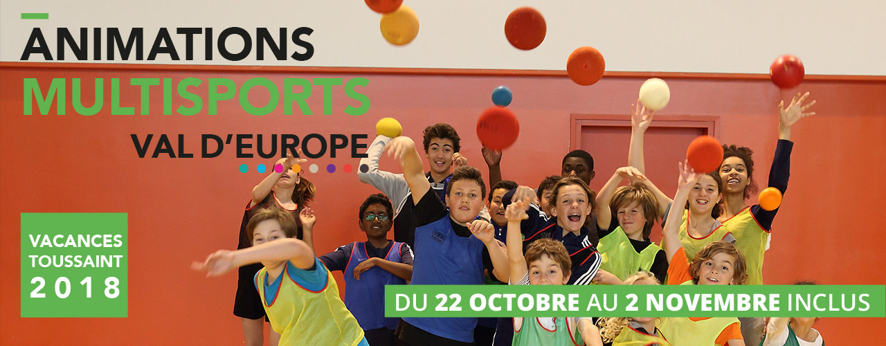 Animations multisports Val d'Europe Toussaint 2018