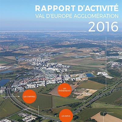 Rapport d'activité de Val d'Europe Agglomération 2016