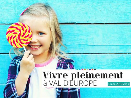 Vivre pleinement à Val d'Europe, suivez le guide !