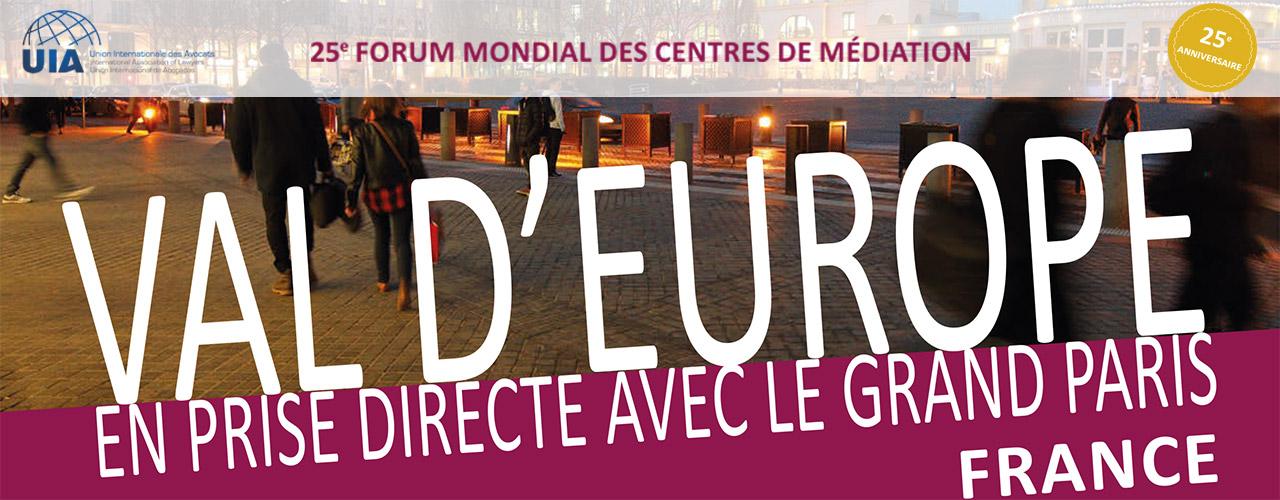 25ème forum mondial des centres de médiation à Val d'Europe