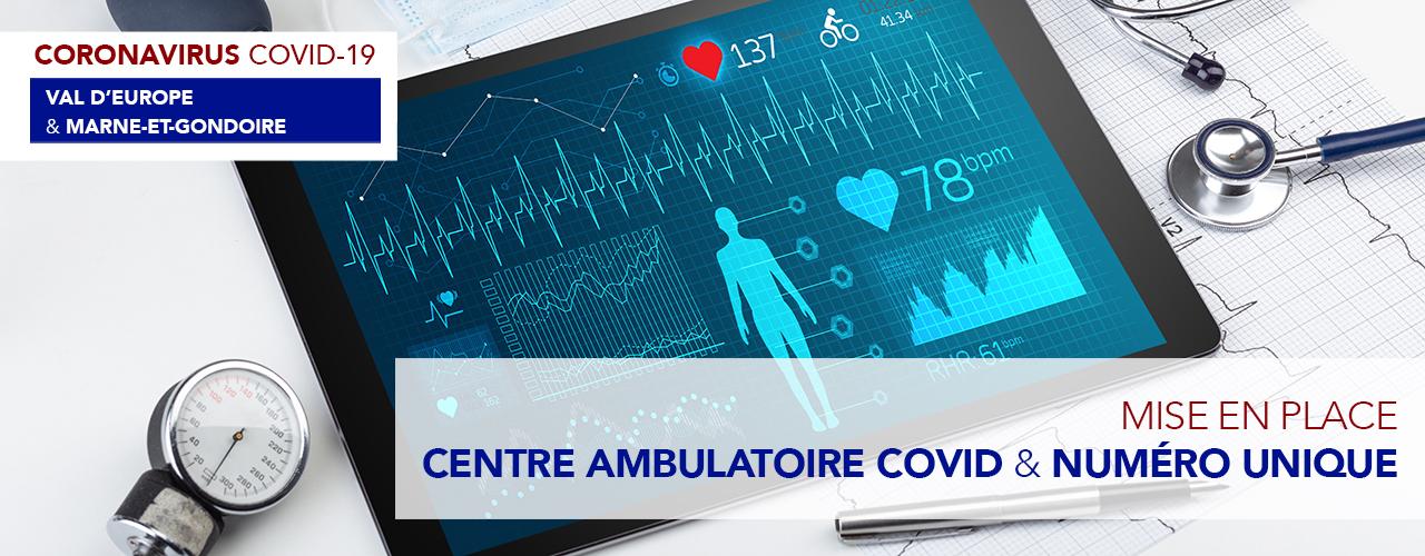 Centre ambulatoire COVID & numéro unique