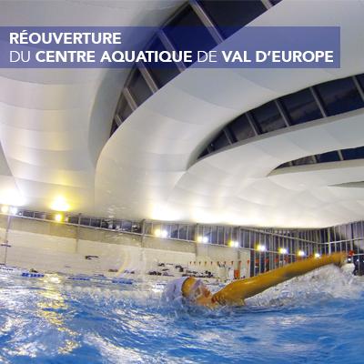 Réouverture du Centre Aquatique de Val d'Europe