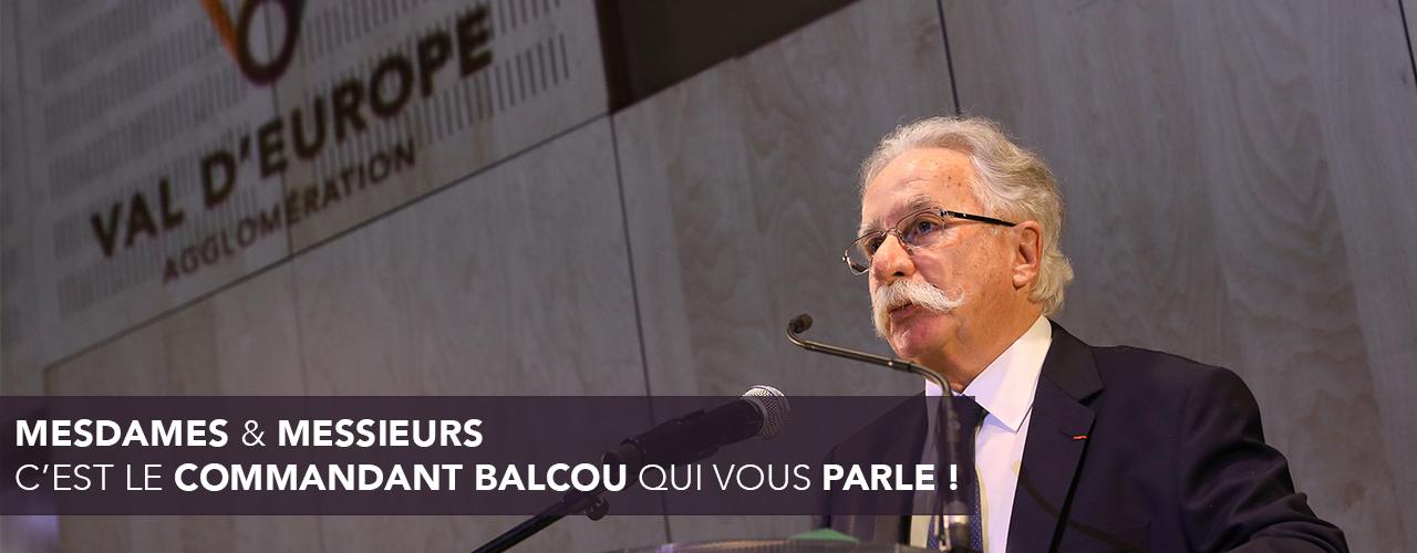 Mesdames et Messieurs, c'est le commandant Balcou qui vous parle !