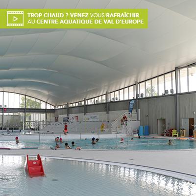 Trop chaud ? Venez vous rafraîchir au centre aquatique de Val d'Europe !