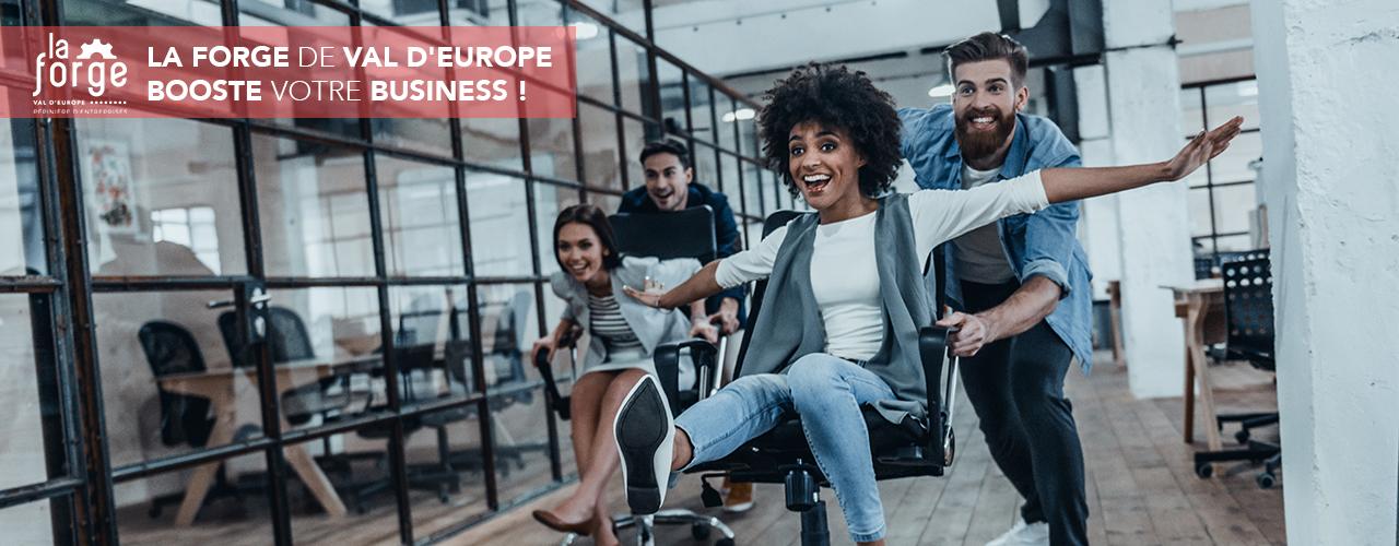 La Forge de Val d'Europe booste votre business !