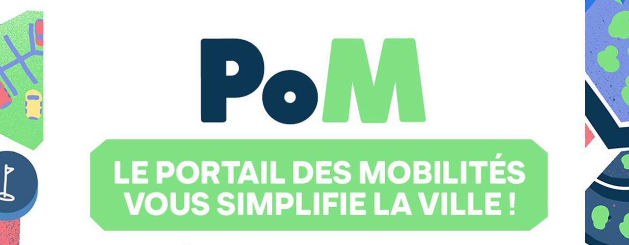 PoM : Le portail des mobilités qui vous simplifie la ville !