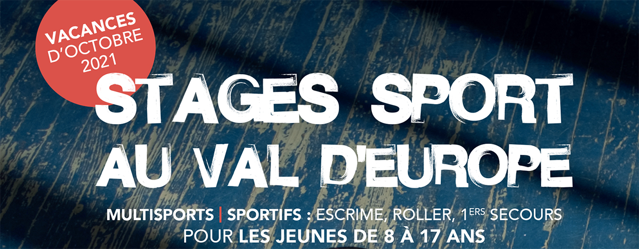 Stages sport au Val d'Europe
