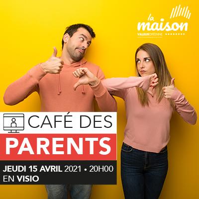 Le café des parents en visio à La Maison Valeuropéenne