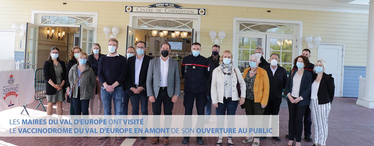 Les maires du Val d'Europe ont visité le vaccinodrome du Val d'Europe en amont de son ouverture au public