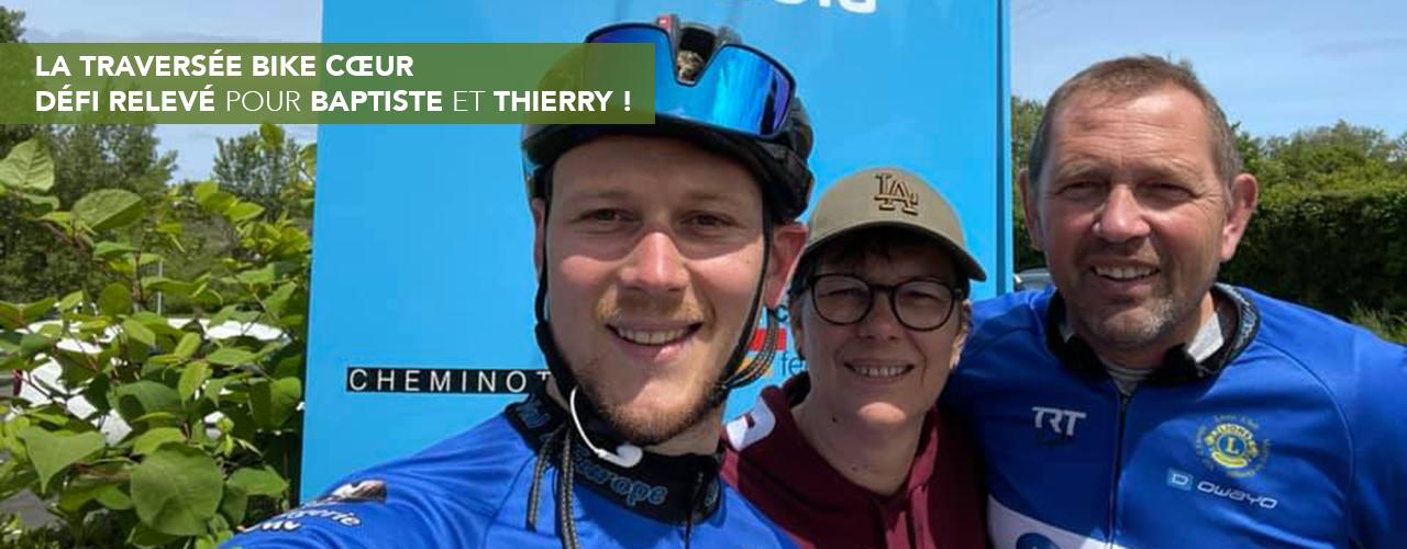 La traversée bike cœur : défi relevé pour Baptiste et Thierry !