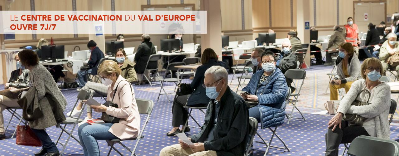 Le centre de vaccination du Val d'Europe ouvre 7j/7