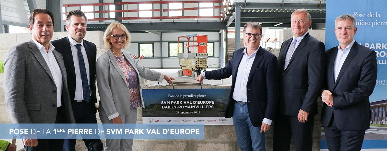 Pose de la 1ère pierre de SVM Park Val d'Europe