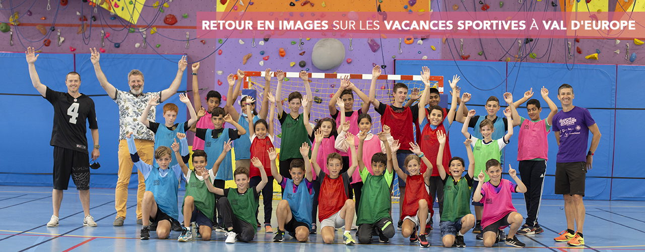 Retour en images sur les Vacances sportives à Val d'Europe